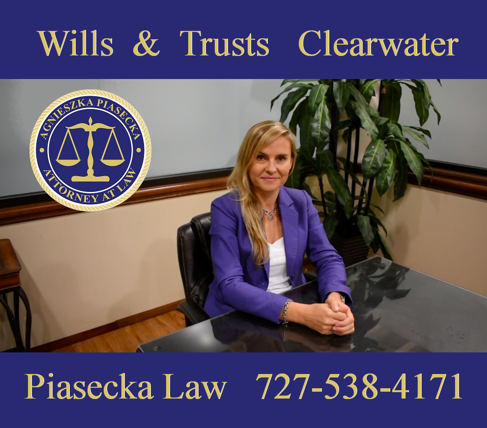 Wills and Trusts Attorney Clearwater Agnieszka Aga Piasecka Law